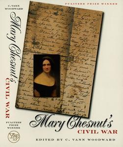 Mary Chesnut's Civil War [Paperback]